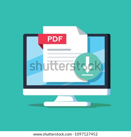 Download PDF button on desktop screen. Downloading document concept. File with PDF label and down arrow sign. Modern flat design. Vector illustration. Book or data online format. Get business report