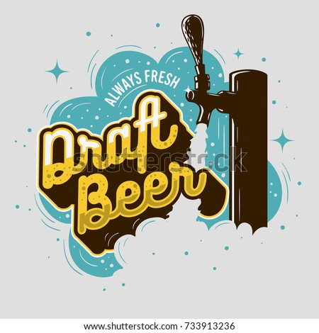 Draft Beer Tap With Foam Vintage Typography Poster Design For Promotion. Vector Graphic.