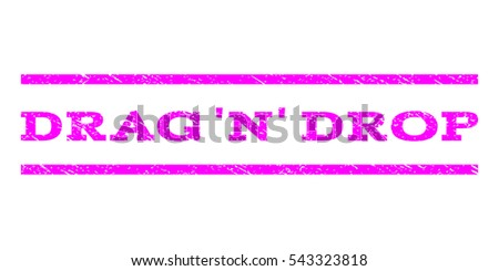 Drag 'N' Drop watermark stamp. Text tag between horizontal parallel lines with grunge design style. Rubber seal stamp with dust texture. Vector magenta color ink imprint on a white background. Foto stock ©