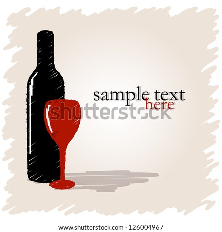 Drawn bottle of wine and glass on light background with place for text. Vector version.