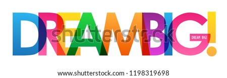 DREAM BIG! colorful letters banner