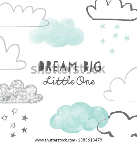 Dream Big Little one with doodle clouds poster or card design. Hand drawn vector clouds background with nursery phrase. Scandinavian style print.  Stock photo ©