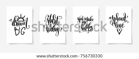 dream big, start today, you make me happy, spread love -  set of four hand lettering posters, calligraphy vector illustration Stock foto ©