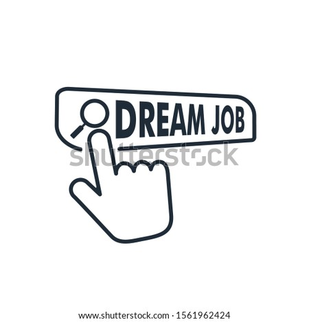 Dream job button. Job search. Vector icon isolated on white background.
