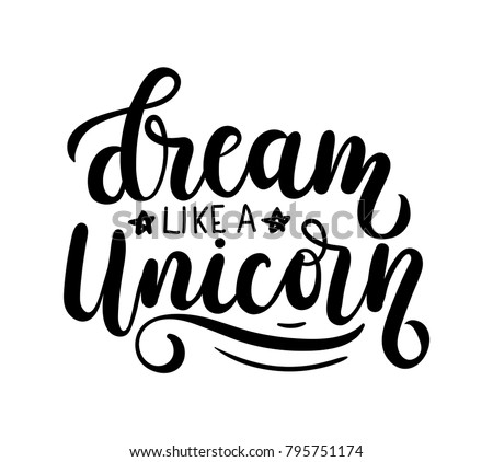 dream like a unicorn vector
