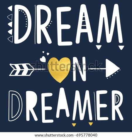 dream on dreamer slogan vector