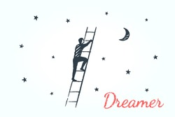 Dreamer, concept art sketch. A man on the ladder rises into the night sky. Vector hand drawn illustration.