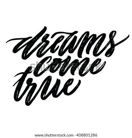 dreams come true positive