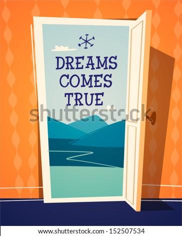 dreams comes true open door