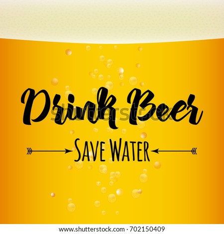 drink beer  save water funny
