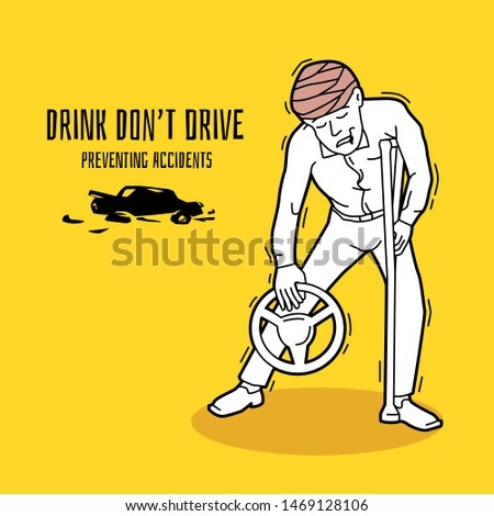 Drink don't drive, campaigns to prevent road accidents, vector illustrations and design.