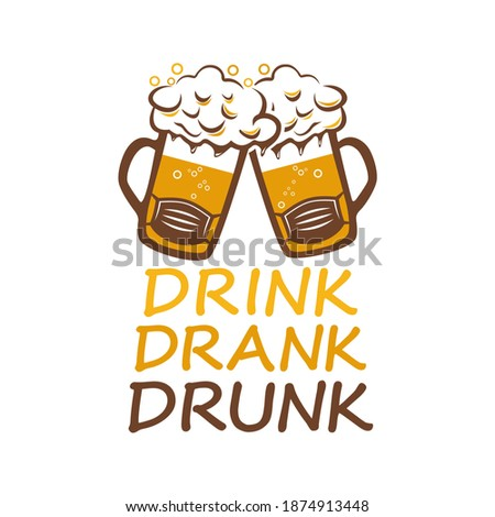 Drink Drank Drunk, 2020 Drink Drank Drunk, funny saying text, with beer mug. Good for greeting card and t-shirt print, flyer, poster design, mug Stockfoto ©