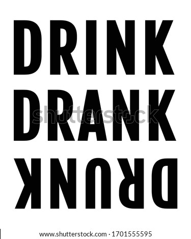 Drink, drank, drunk. Lettering. Hand drawn vector illustration. element for flyers, banner and posters Modern calligraphy  Stockfoto ©