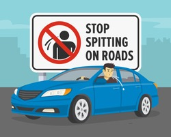 Driving a car. Spitting driver. Big stop spitting on roads sign. Flat vector illustration.