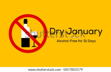 Dry January is a public health campaign urging people to abstain from alcohol for the month of January, Vector illustration.