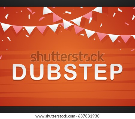 dubstep on red background with