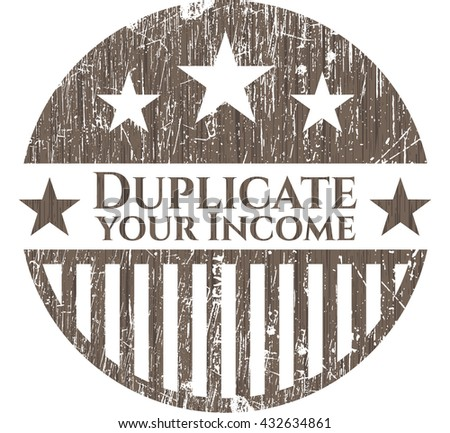 Duplicate your Income wooden emblem