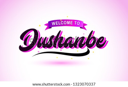 Dushanbe Welcome to Creative Text Handwritten Font with Purple Pink Colors Design Vector Illustration. #1323070337