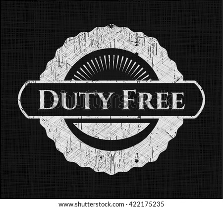 Duty Free on blackboard