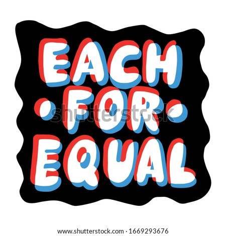 Each For Equal Vector Lettering 3D effect