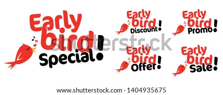 Early bird sale, special, promo, discount and offer