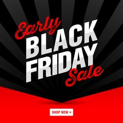 Early Black Friday Sale banner, shop now. Vector illustration.
