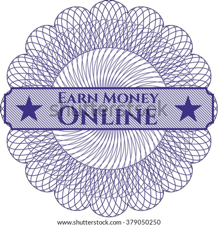Earn Money Online inside a money style rosette