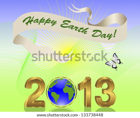 Earth Day background. Gold 3-D 2013 with globe and banner. Vector illustration.