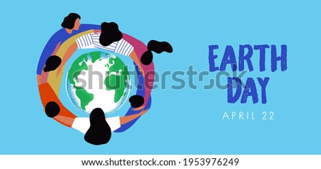 Earth Day banner illustration of people friend group hugging green planet together. World environment holiday concept for april 22 event.