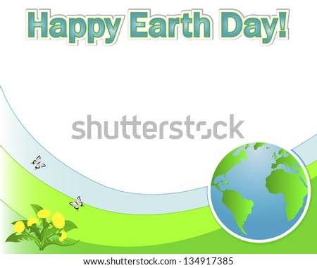 Earth Day banner with the globe; dandelions and butterflies. Vector illustration.