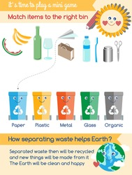 Earth day educational activity worksheet for preschool children. Match items to right recycling bin. Mini eco game with cute bins for plastic, metal, organic, glass, paper waste sorting. Vector page.