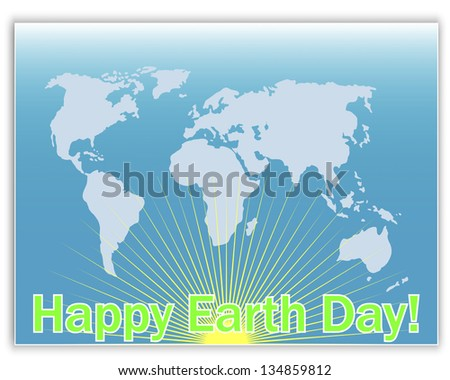 Earth Day greeting card with a map and the sun. 10eps. Vector illustration. - stock vector