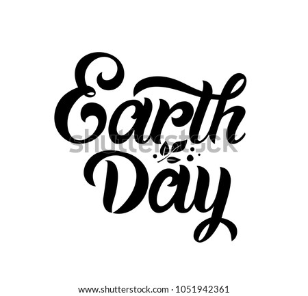 Earth Day handwritten lettering.Earth Day typography vector design for greeting cards and poster. Design template celebration. Vector illustration.