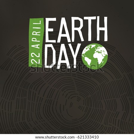 Earth Day Poster. Tree rings and Earth Day logo with date 22 April. Design poster template