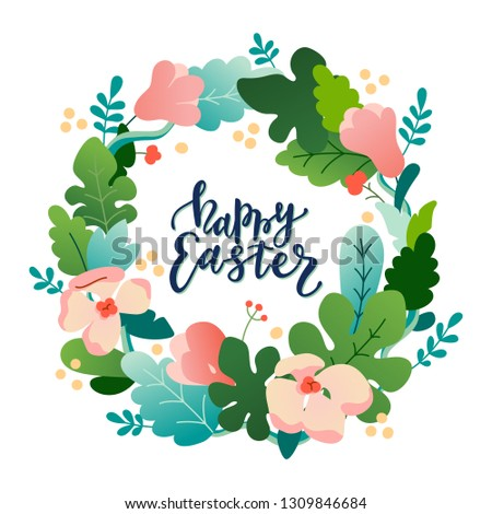 Easter banner design template. Vivid colorful flat style vector illustration with flower blossoms, plants, leaves. Floral wreath composition with Happy Easter lettering isolated on white background.