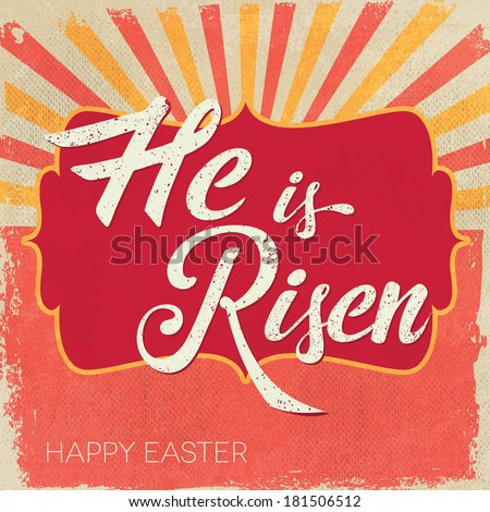 easter card he is risen