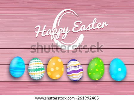 Easter colored eggs on rustic wooden planks. Vector illustration.