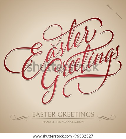 EASTER GREETINGS hand lettering - handmade calligraphy; scalable and editable vector illustration (eps8); - stock vector