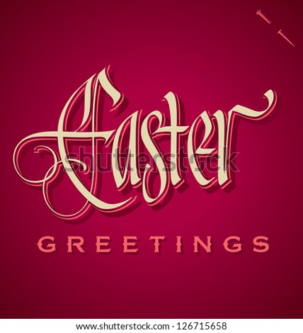 EASTER GREETINGS hand lettering - handmade calligraphy; vector (eps8) - stock vector