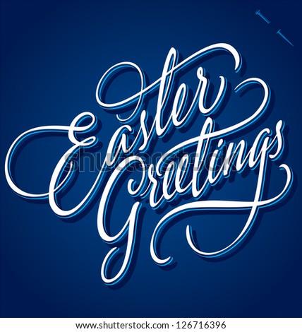 EASTER GREETINGS hand lettering - handmade calligraphy; vector (eps8) - stock vector