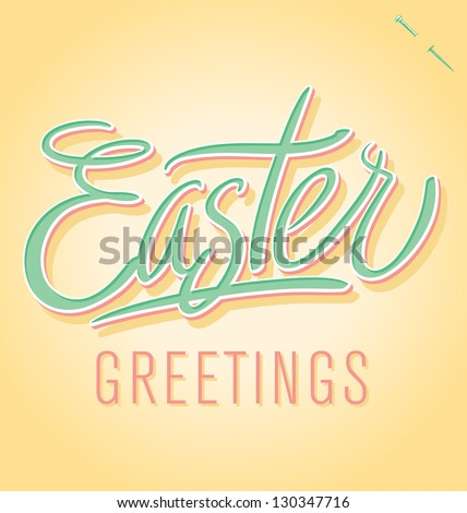 EASTER GREETINGS hand lettering -- handmade calligraphy, vector (eps8) - stock vector