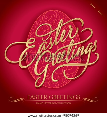 EASTER GREETINGS hand lettering - handmade calligraphy; vector illustration (eps8); - stock vector