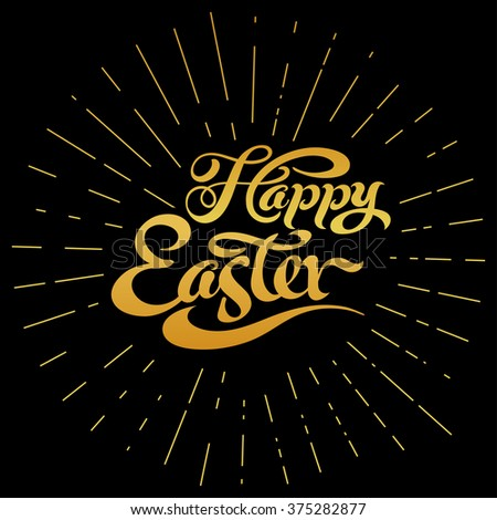 EASTER, happy easter, easter sunday, easter day, easter background, easter card, easter holiday, easter vector, happy easter sunday, easter art, hand lettering, text, dark, black, vector