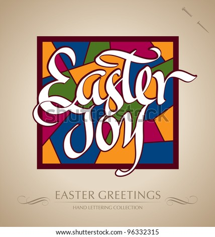 EASTER JOY hand lettering - handmade calligraphy; scalable and editable vector illustration (eps8); - stock vector