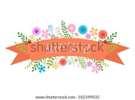 Easter spring background with ribbon, flowers and font. Happy Easter!