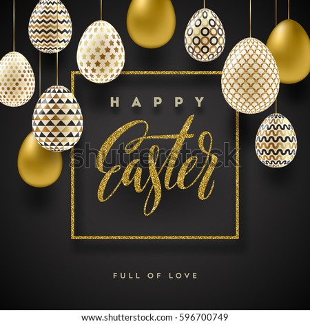 Easter vector illustration with glitter gold calligraphic greeting and Easter eggs decorated with gold.