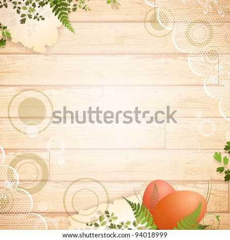 Easter wooden background with vintage lace and floral elements
