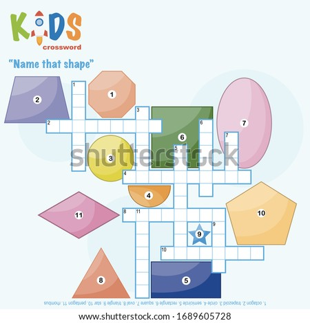Easy crossword puzzle 'Name that shape', for children in elementary and middle school. Fun way to practice language comprehension and expand vocabulary. Includes answers.