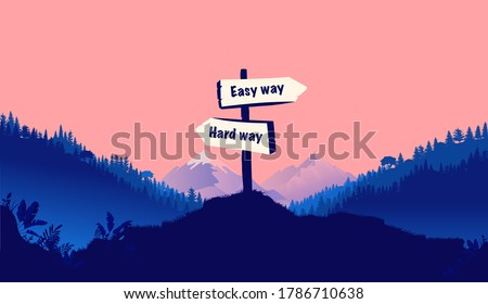 Easy way or hard way - Signpost in beautiful nature landscape pointing in two different directions. Life decisions, dilemma and the way forward concept. Vector illustration.