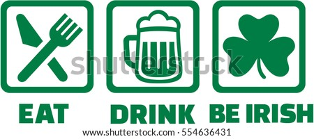 Eat drink and be irish - icons with shamrock